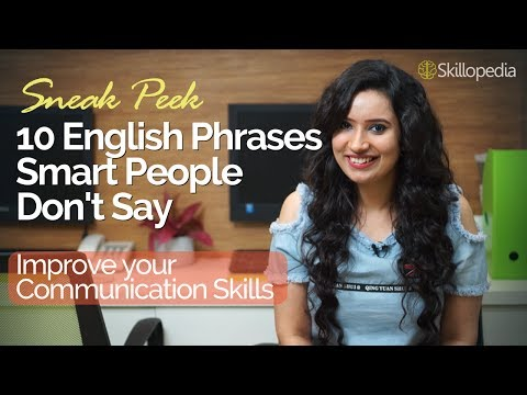 10 English phrases smart people don't say while speaking English - Skillopedia