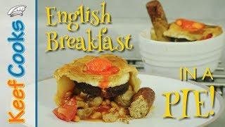 English Breakfast Pie | Full English Breakfast in a Pie