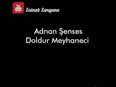 Adnan Şenses - Doldur Meyhaneci - مترجمة