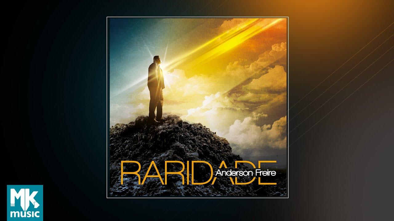 ? Anderson Freire - Raridade (CD COMPLETO)