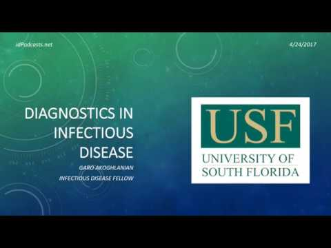 Diagnostics In Infectious Diseases - Garo Akoghlanian, MD