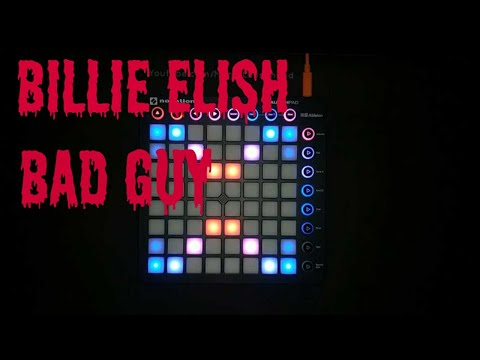 BILLIE ELISH - BAD GUY, LAUNCHPAD COVER UNIPAD PROJECT FILE
