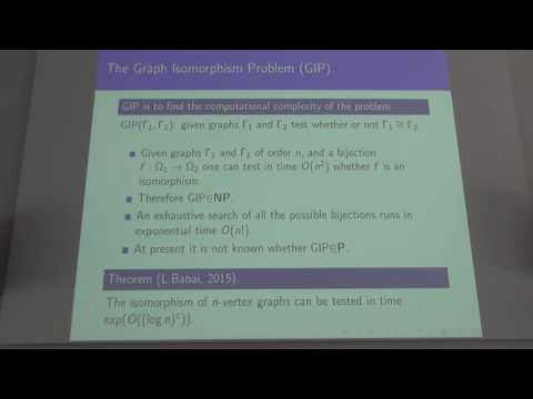 "Mikhail Muzychuk - Plenary talk ""Isomorphism problem for Cayley combinatorial objects"""