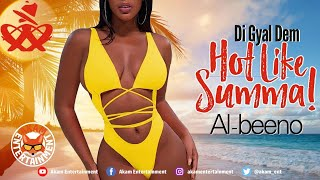 Al-Beeno - Di Gyal Dem Hot Like Summa - July 2020