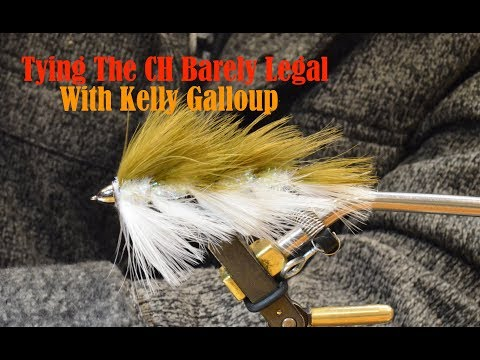 Tying the CH Barely Legal with Kelly Galloup