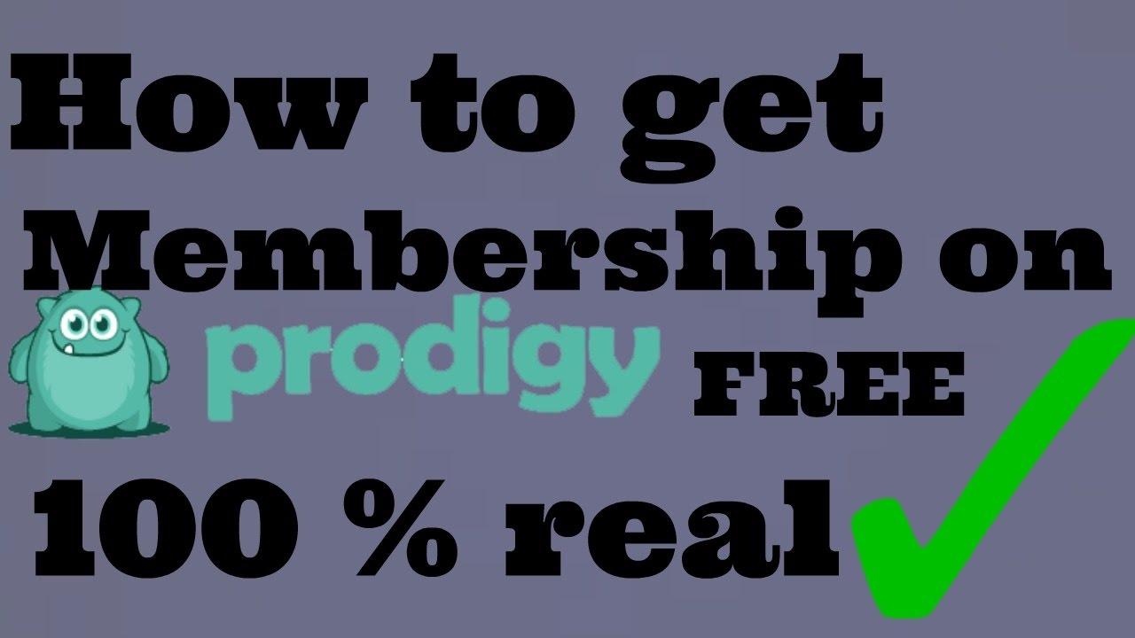 youtube how to get free membership on prodigy