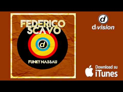 FEDERICO SCAVO - Funky Nassau [Extended Promo Mix]
