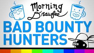 Bad Star Wars Bounty Hunters - MORNING DRAWFEE