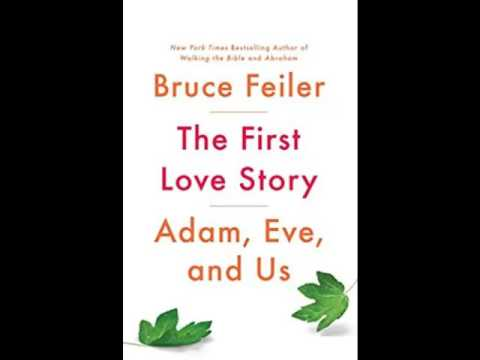 "Bruce Feiler author ""The First Love Story Adam, Eve and Us"" Radio Interview"