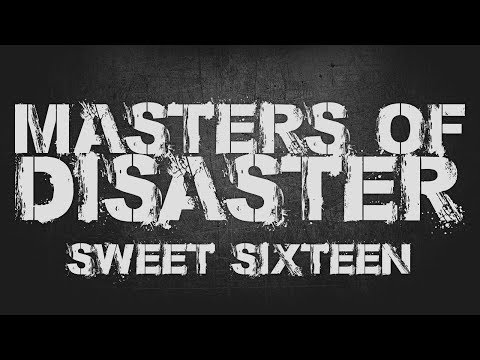 Masters Of Disaster - Sweet Sixteen