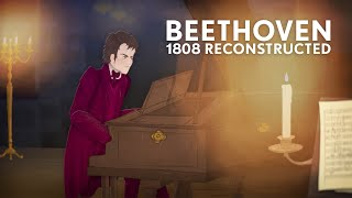Beethoven: 1808 Reconstructed (Animated Film)
