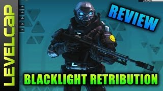 Blacklight Retribution Review w/ LevelCap (Blacklight Retribution Gameplay/Commentary)
