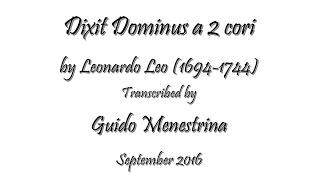 Leonardo Leo - Dixit Dominus a 2 cori, 1741 - complete transcription
