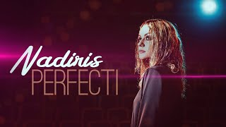 Nadiris - Perfecti ( Official Video )