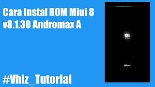 Instal ROM MIUI 8 Andromax A