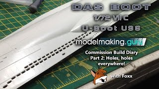 Commission Build Diary:  Das Boot U-96 Part 2