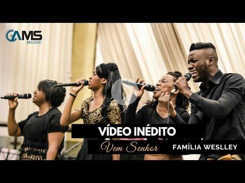 DVD - Familia Weslley - Vem Senhor