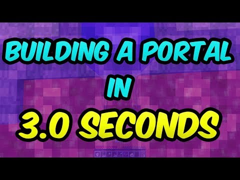 Building A Nether Portal In 3.0 Seconds In Minecraft