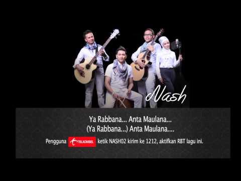 Nash  - Ya Rabbana (Anta Maulana)