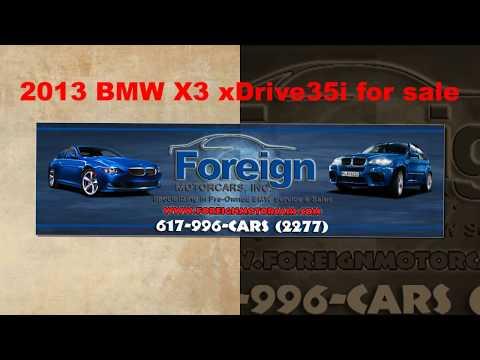 2013 BMW X3 xDrive35i @ Foreign Motorcars Inc Quincy Ma  02169 BMW Sales BMW Service