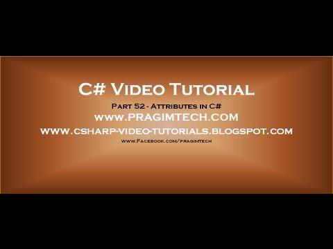 Part 52   C# Tutorial   Attributes in C#