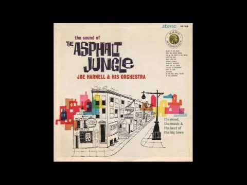 Joe Harnell & His Orchestra ‎– The Sound Of The Asphalt Jungle - 1960 - full vinyl album