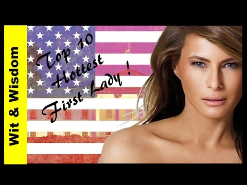 Top 10 Hottest First Lady of United States (2017)