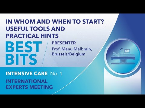 Best Bits | International Expert Meeting | Intensive Care | Manu Malbrain