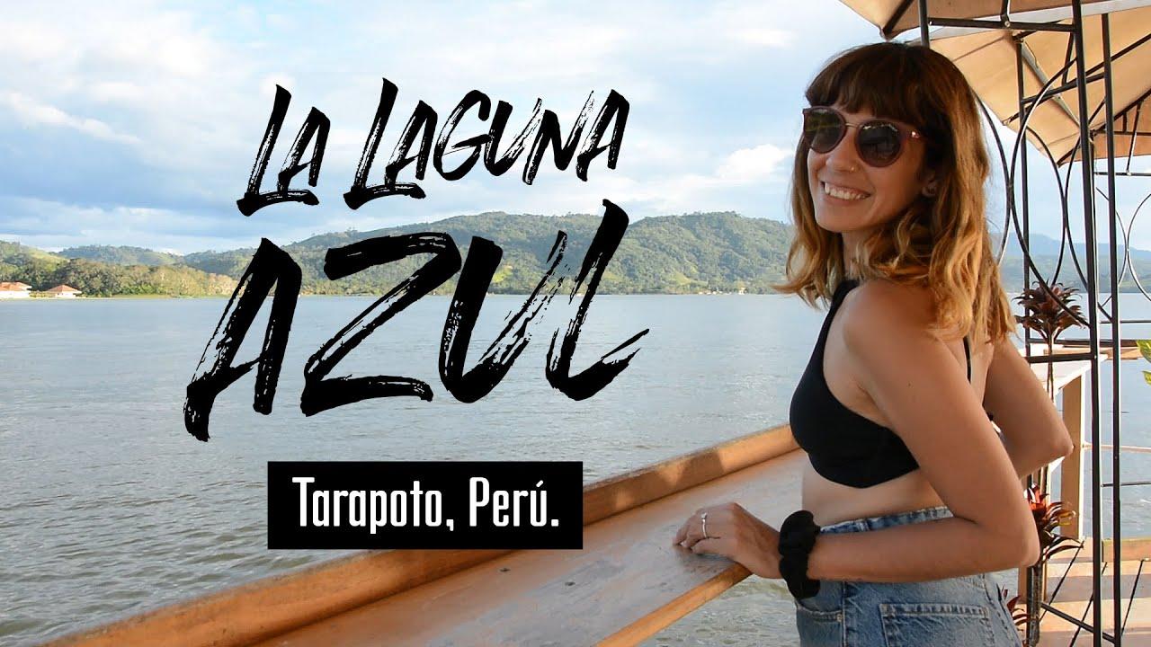 La Laguna Azul - Tarapoto, Perú