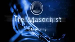 The Masochist - OD (Overdose)