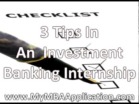 Investment Banking Internship - 3 Tips for Success