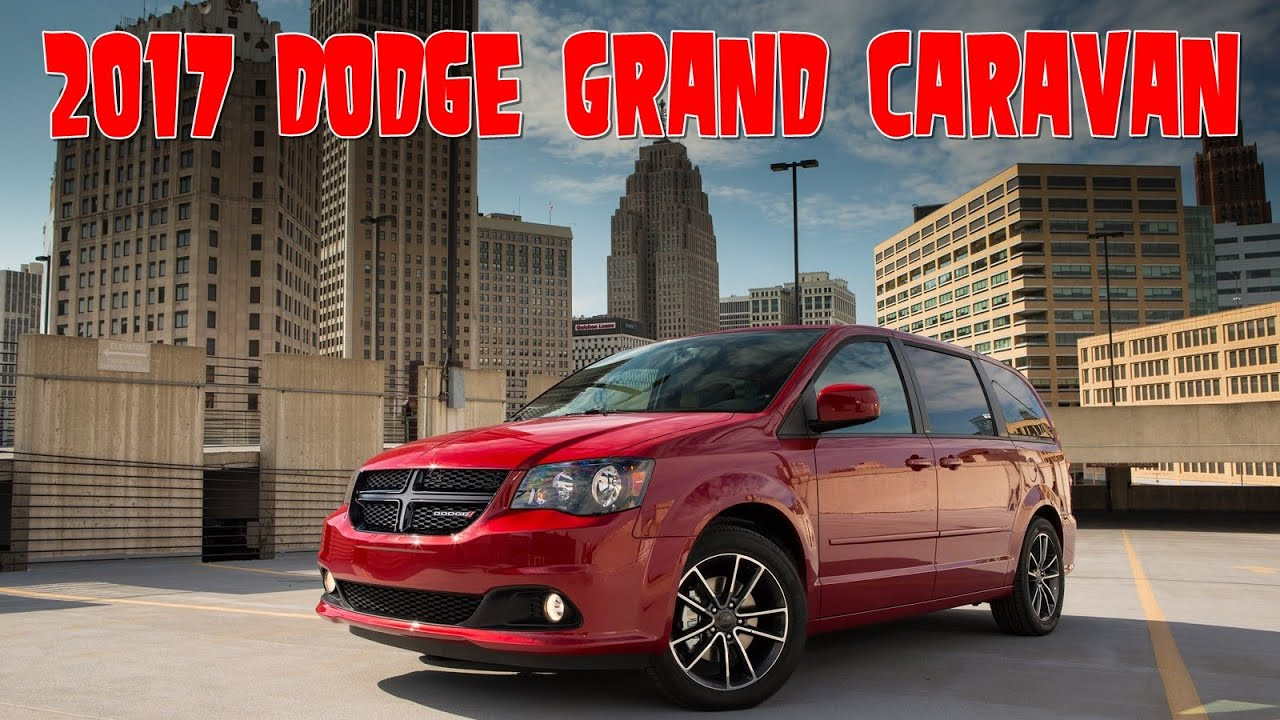 2017 Dodge Grand Caravan Interior And Exterior