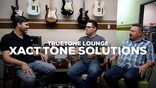 XAct Tone Solutions  | Truetone Lounge