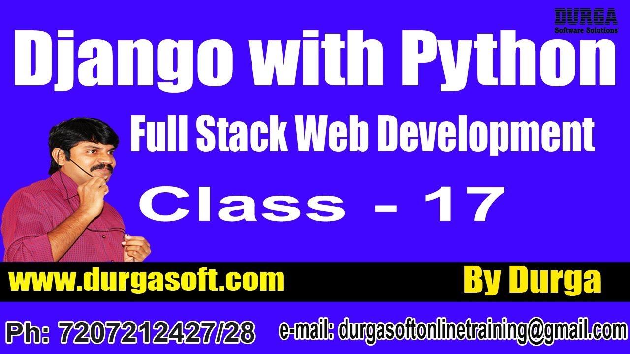 Web Development DJANGO with PYTHON Online Training by Durga Sir On