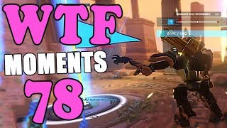 Overwatch WTF moments Ep.78