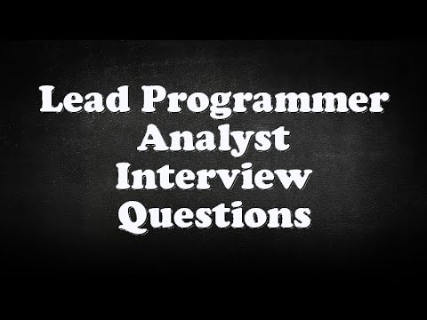 Lead Programmer Analyst Interview Questions