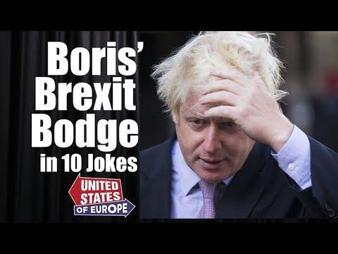 Boris' Brexit Bodge in 10 Jokes   United States of Europe