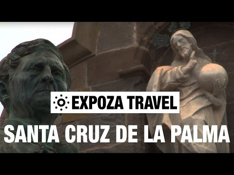 Santa Cruz De la Palma (Spain) Vacation Travel Video Guide