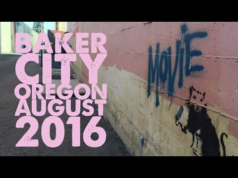 Baker City Oregon August 2016
