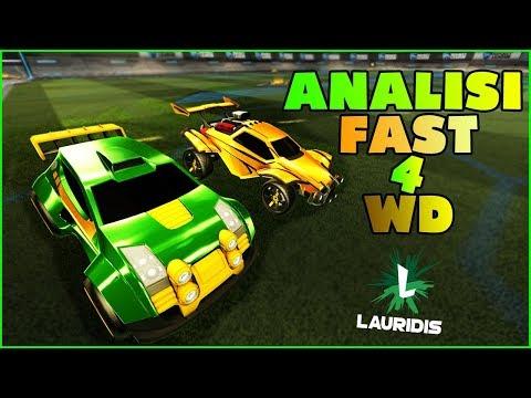 ANALISI FAST 4 WD - Rocket League ITA [Lauridis]