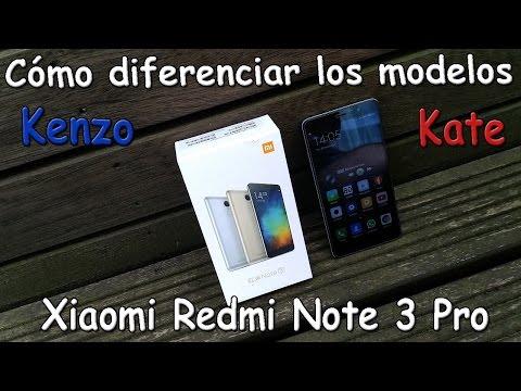 Xiaomi Redmi Note 3 Pro | Kenzo o Kate, ¿qué versión tengo?