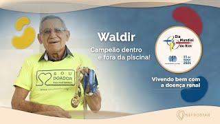 Dia Mundial do Rim 2021   Vivendo bem com a doença renal   Waldir