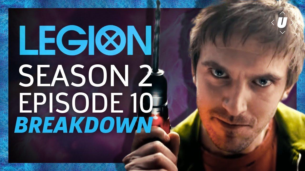 Download Legion Season 2: Episode 10 Breakdown!
