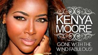 Kenya Moore - Gone With The Wind Fabulous ( Extended Mix )