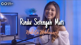 Download Mp3 D'masiv - Rindu Setengah Mati I Nabila Maharani   Live Cover