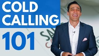 Cold Calling 101: 13 Steps to Cold Calls That Work!