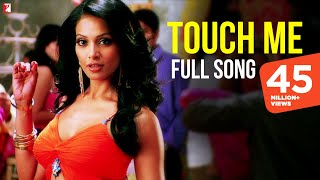 Touch Me - Full Song | Dhoom:2 | Abhishek Bachchan | Bipasha Basu | Uday Chopra