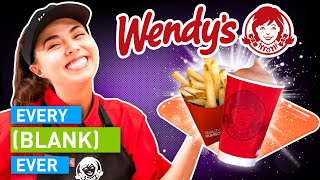 Every Wendy's Ever