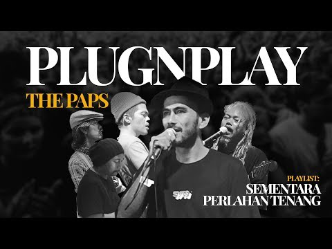 Plug And Play | Live : The Paps