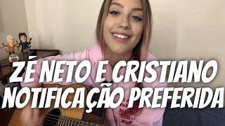Baixar Zé Neto e Cristiano - Notificação Preferida (cover Isa Guerra)